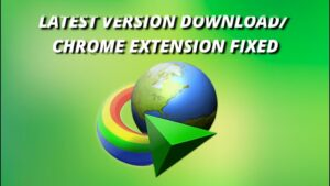 Internet Download Manager Chrome Extension