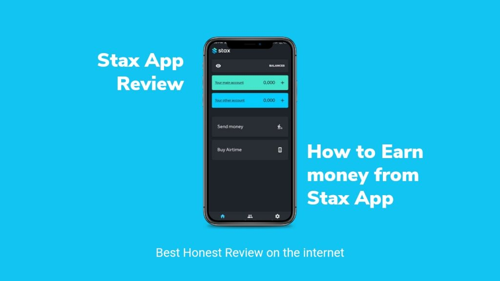 Stax App Review, How to Make Money On Stax App