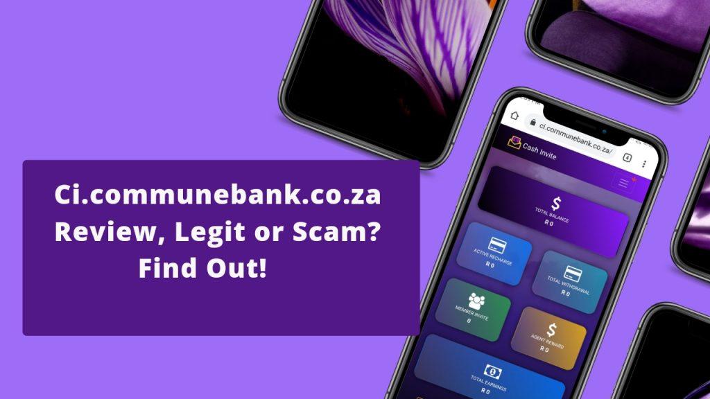 Ci.communebank.co.za Reviews (is Ci.communebank.co.za/ Cash Invite Legit or Scam)