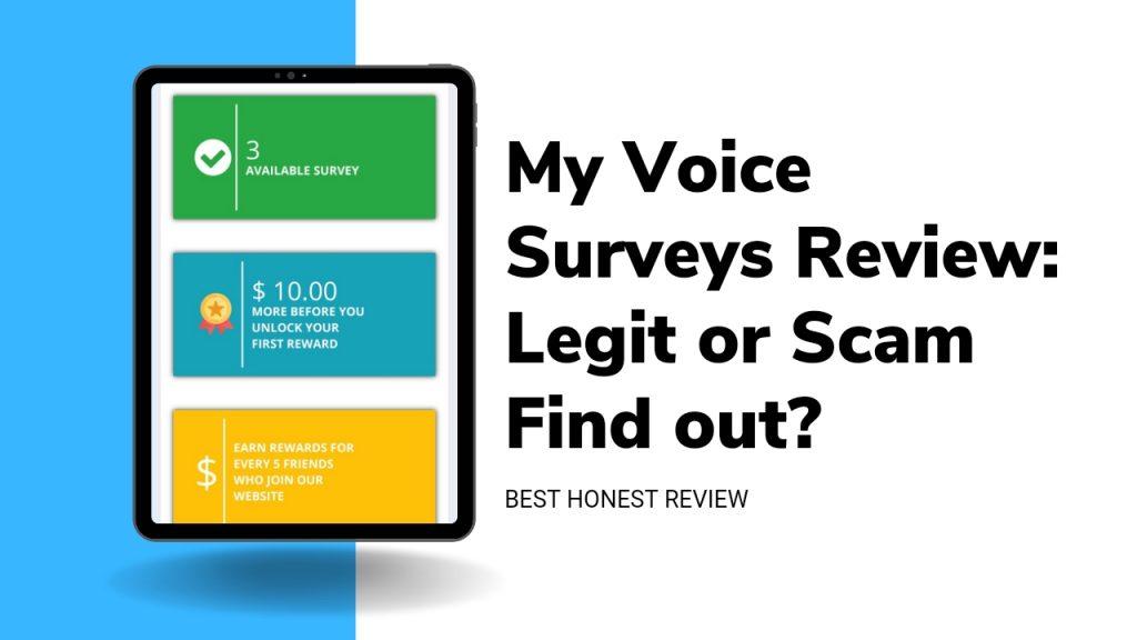 My Voice Surveys Reviews ( Is My Voice Survey Legit or Scam, My Voice Survey Sign Up and Login
