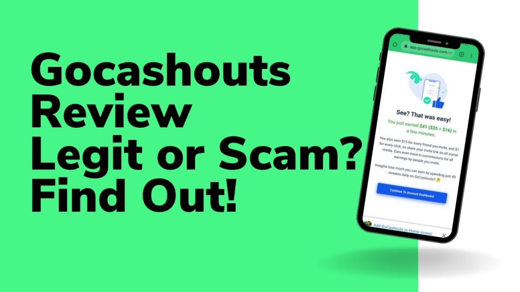 Gocashouts Review   Is gocashouts legit or Scam? Find Out