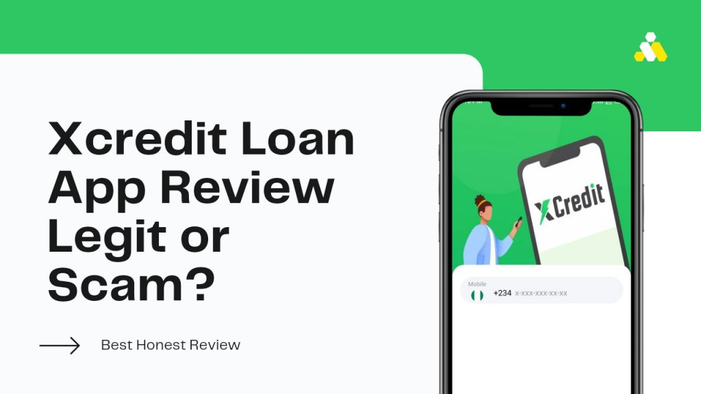 Xcredit Review ( Is Xcredit Legit or Scam, How to loan Money