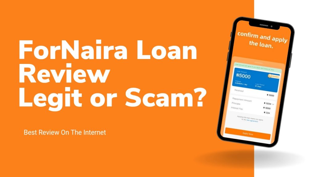 ForNaira loan Review ( Is ForNaira Legit or Scam, How to loan Money