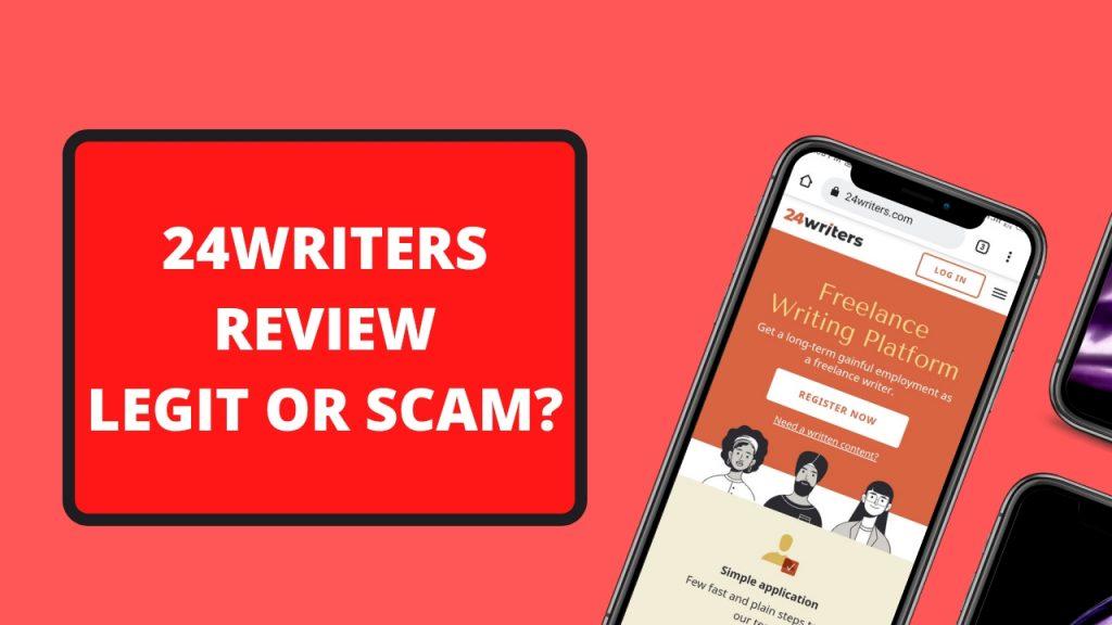 24Writers Review ( Is 24Writers Legit or Scam, Earn, Login