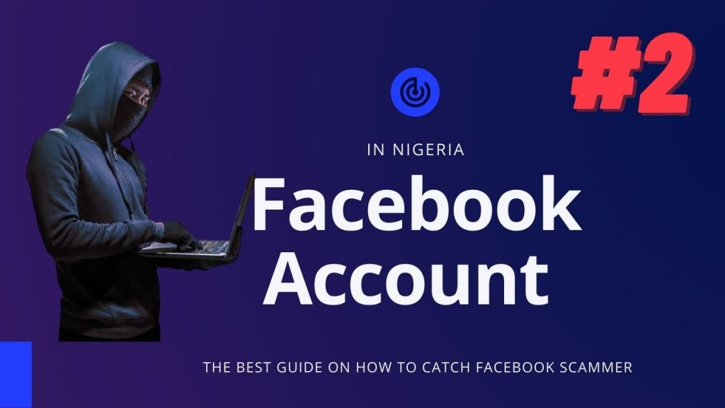 How to catch a scammer in Nigeria (Facebook Method 2)