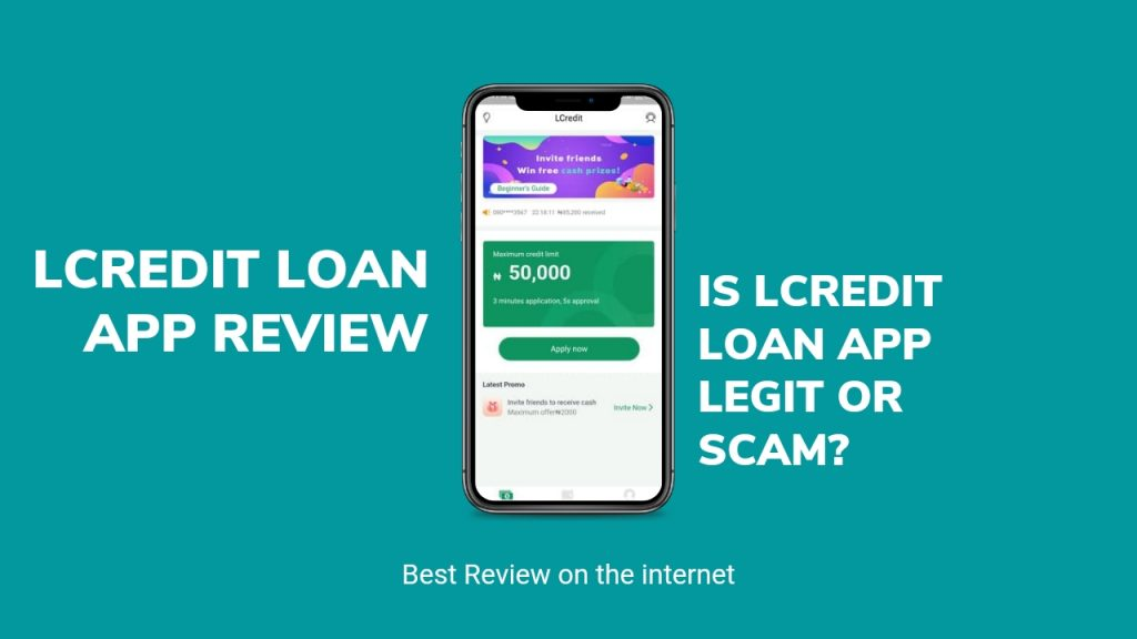 Lcredit loan App Review ( Is Lcredit Legit or Scam, How to loan Money