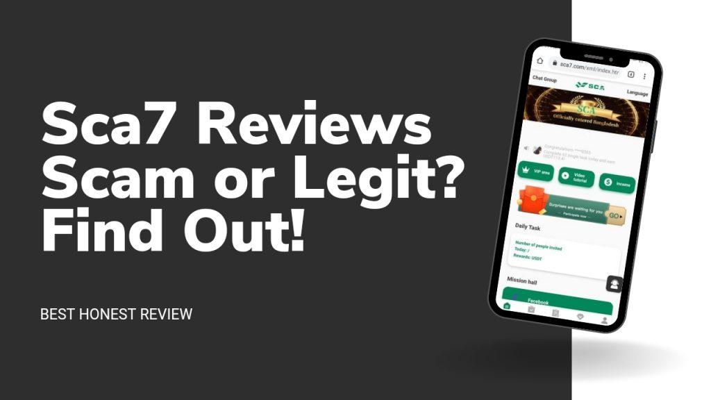Sca7 Reviews ( Is Sca7.com Legit or Scam, Earn, Login